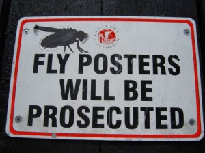 Fly posters, not popular